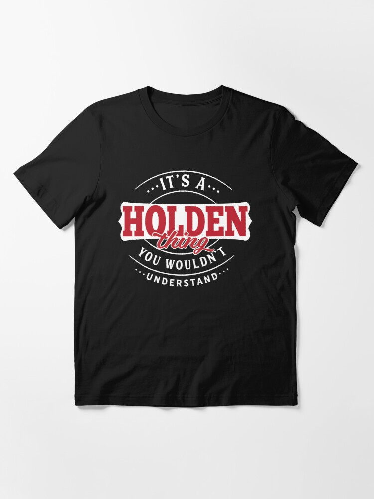 Alternate view of Holden Thing You Wouldn't Understand Essential T-Shirt