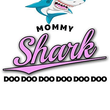 Mommy Shark by Slackr