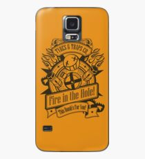 Fire in the Hole! Case/Skin for Samsung Galaxy