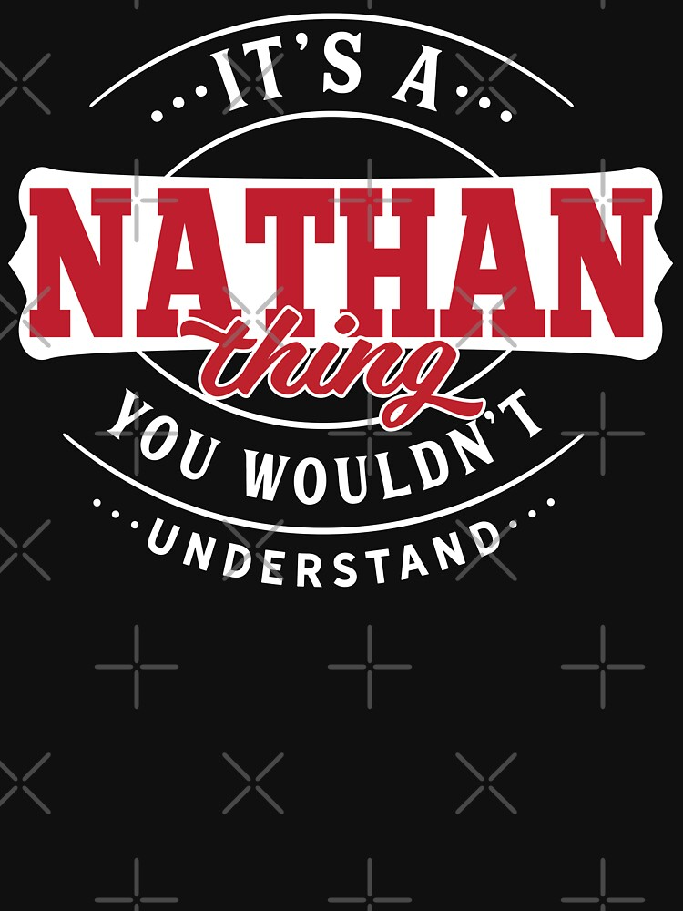 Nathan Thing You Wouldn't Understand by wantneedlove