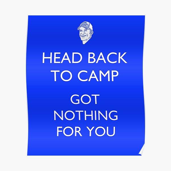 Head Back to Camp - Survivor/Probst Poster