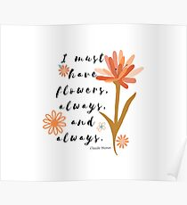 I Must Have Flowers Quote by Claude Monet | Colorful & Whimsical Poster