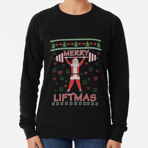 Merry Liftmas Weightlifting Bodybuilding Ugly Christmas Sweater & Sticker Lightweight Sweatshirt