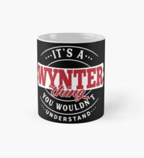 It's a WYNTER Thing You Wouldn't Understand T-Shirt & Merchandise Classic Mug