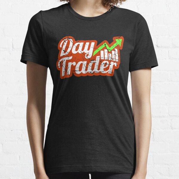 Day Trader Gift Tshirt bolsa de valores Camiseta esencial
