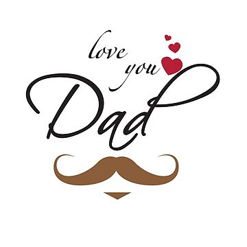 Love You Dad by overstyle