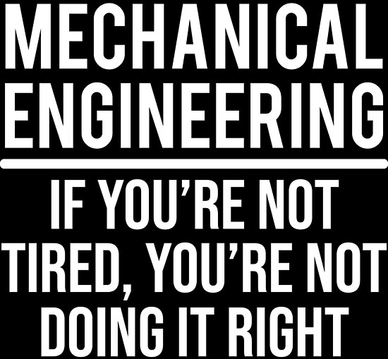 'Funny Mechanical Engineering Joke Engineer T-shirt' Poster by zcecmza