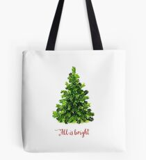 All is Bright Christmas Evergreen Tree Tote Bag