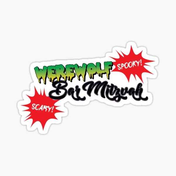 Werewolf Bar Mitzvah! Sticker