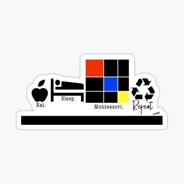 Eat. Sleep. Montessori. Repeat.  Sticker