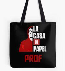 La Casa De Papel Prof Tote Bag