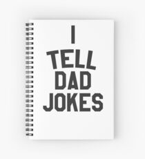 I tell dad jokes Spiral Notebook