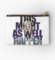 This Might as Well Happen Studio Pouch