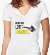 That's a Lotta Damage Women's Fitted V-Neck T-Shirt