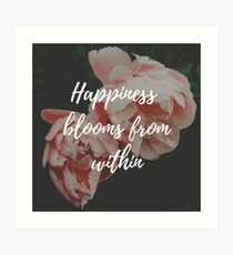 Happiness blooms from within Art Print