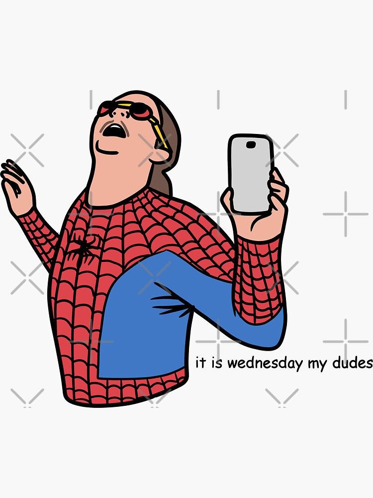 it is wednesday my dudes by daisy-sock
