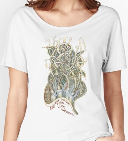 Let Our Voices Rise Like Incense Women's Relaxed Fit T-Shirt