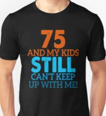 75th Birthday Unisex T Shirt
