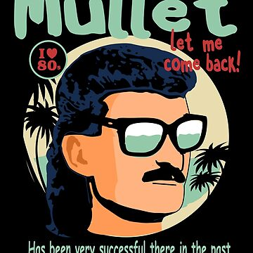 Mullet - Let me come back by ric1977