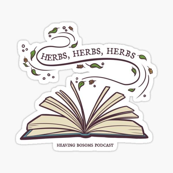 Herbs, herbs, herbs....  Sticker