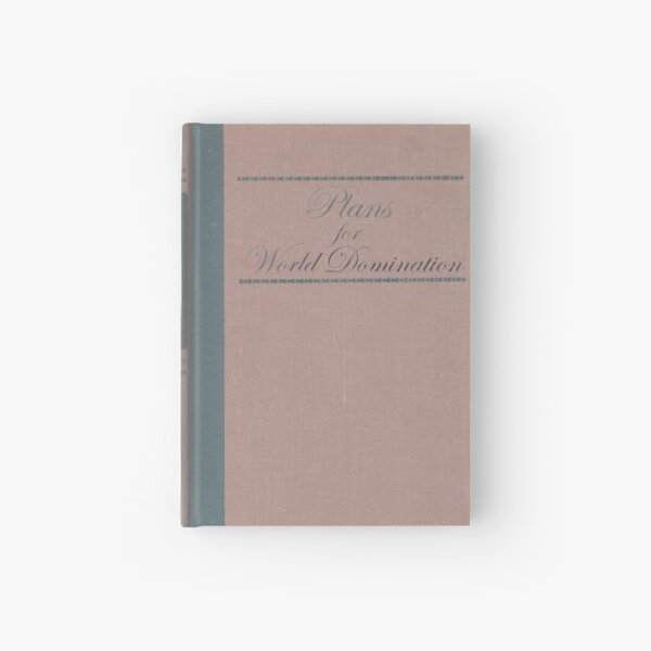 Plans for World Domination Classic Book Hardcover Journal