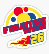 If You Aint First Sticker