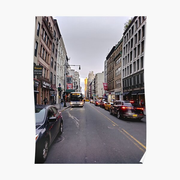 #NewYorkCity New York City #Neighbourhood, #Street, #Road, Lane, Urban area, #City, Town, Downtown, Human settlement Poster