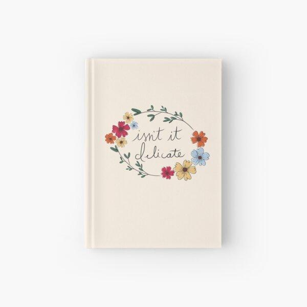 isn't it delicate - taylor swift (flowers) Hardcover Journal