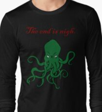 Cthulhu - The End Is Nigh Long Sleeve T-Shirt