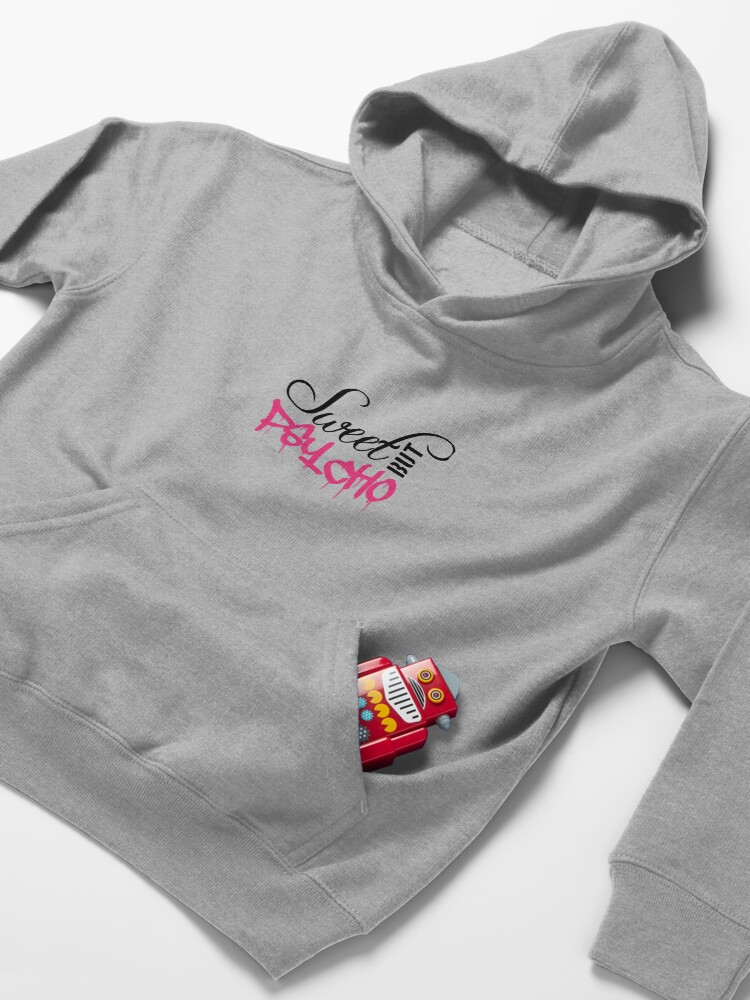 Alternate view of cool sweet saying sweet cute but psycho design funny crazy psychopath crazy crazy funny cute pretty beautiful girl woman female girl naughty little logo text Kids Pullover Hoodie