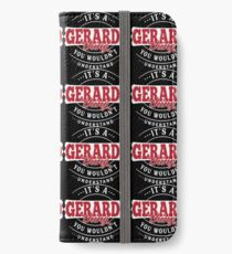 It's a GERARDO Thing You Wouldn't Understand T-Shirt & Merchandise iPhone Wallet/Case/Skin