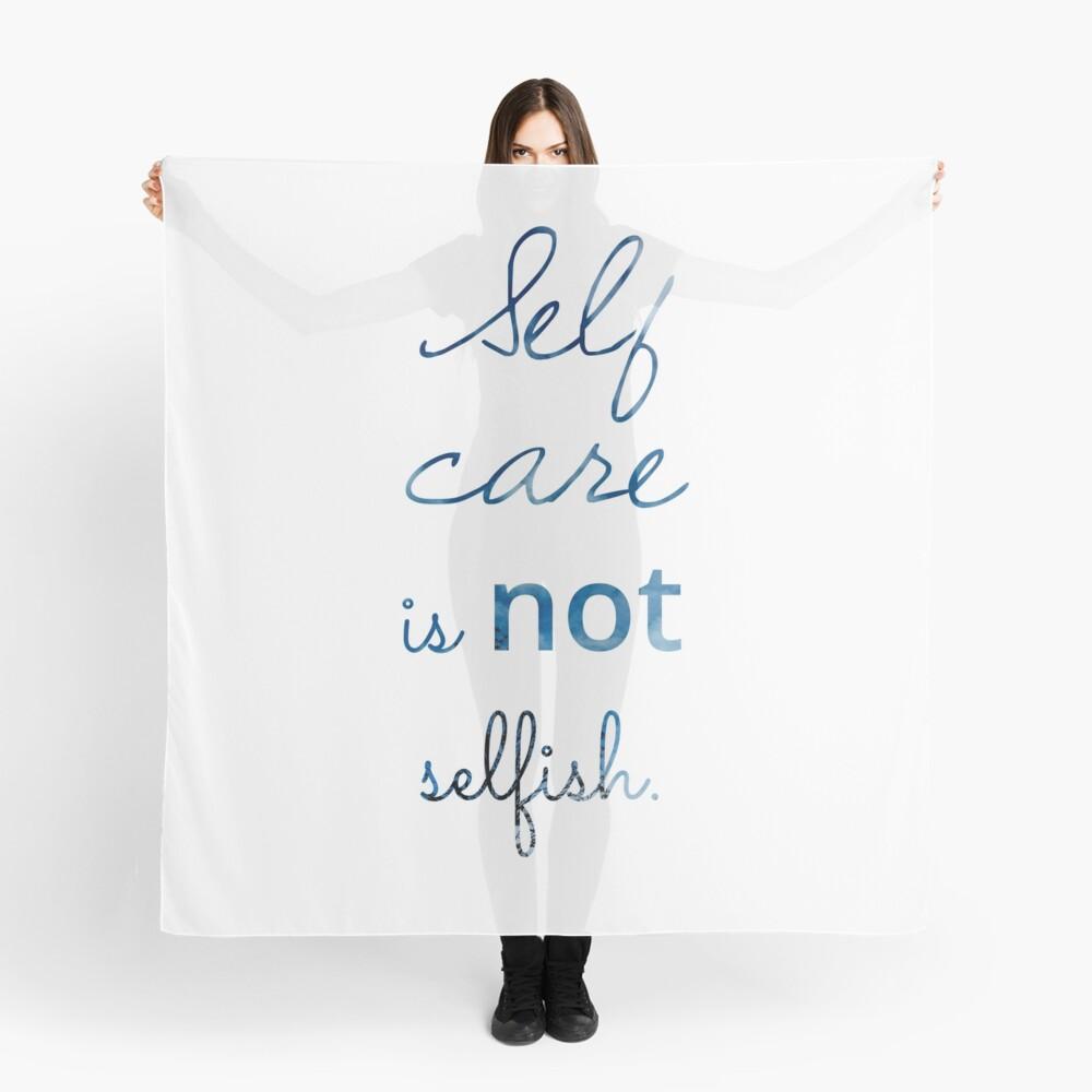 Self Care ist NICHT egoistisch Tuch