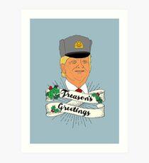 Treason's Greeting Art Print