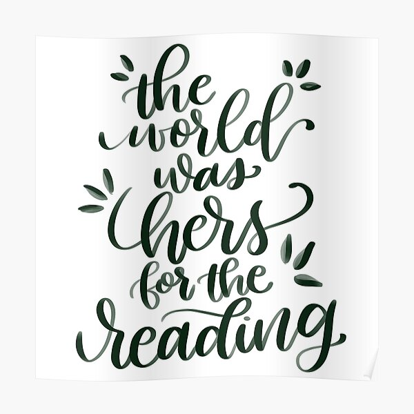 The World was Hers for the Reading Poster