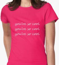 Camiseta entallada para mujer El verdadero romance eres tan genial. Eres muy guay. Eres muy guay