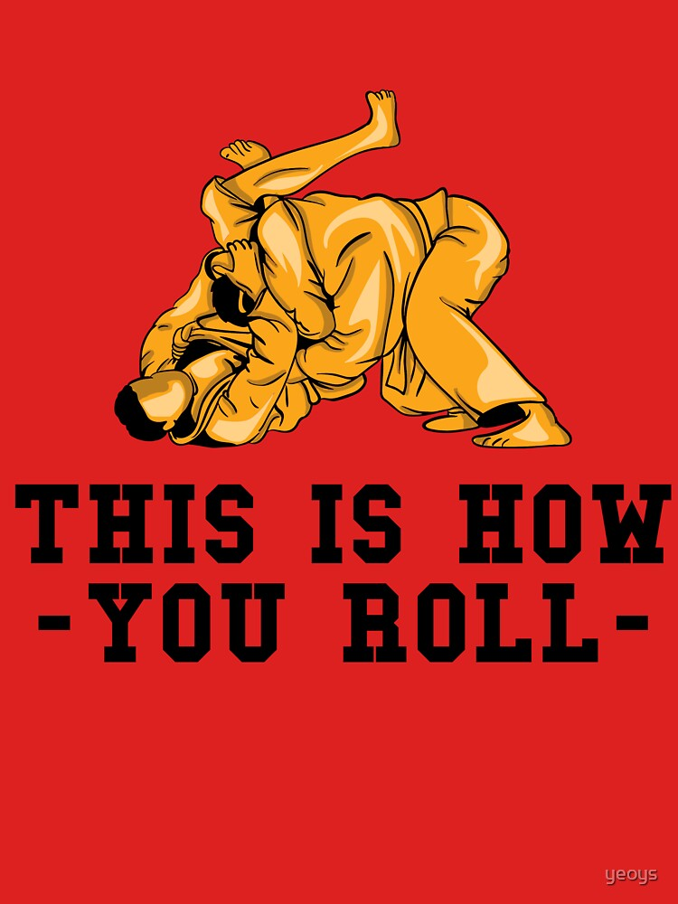 This Is How You Roll - Martial Arts Gift von yeoys