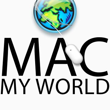 Mac My World Black Text by jfelder