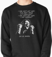 the room - i did not hit her Pullover