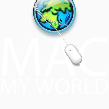 Mac My World White Text by jfelder