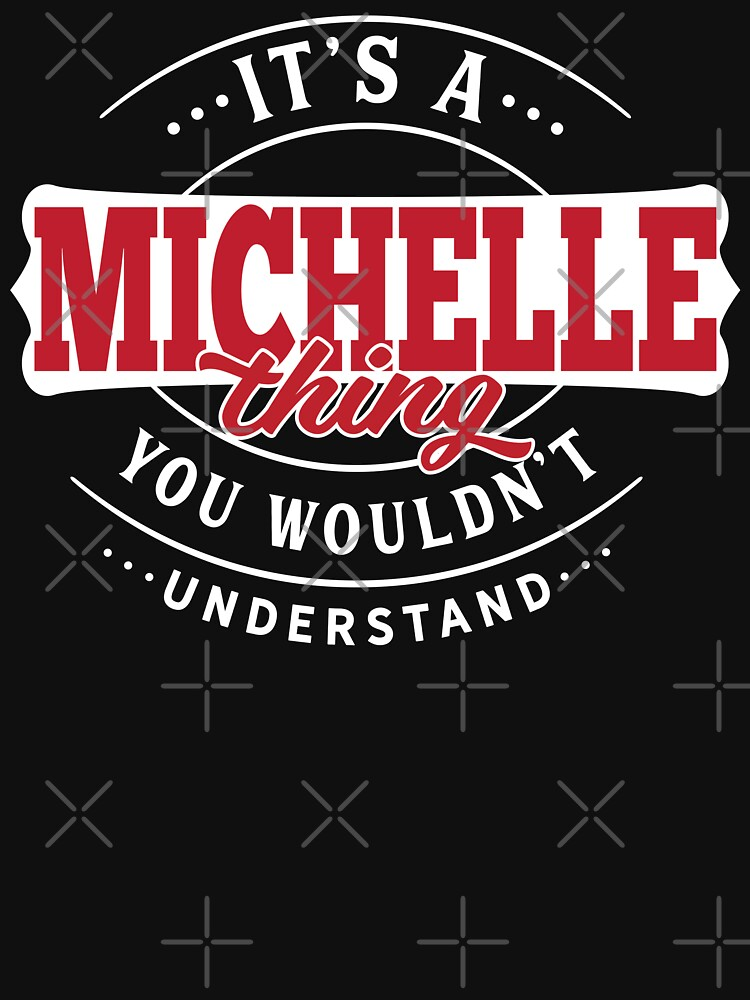 Michelle Thing You Wouldn't Understand by wantneedlove