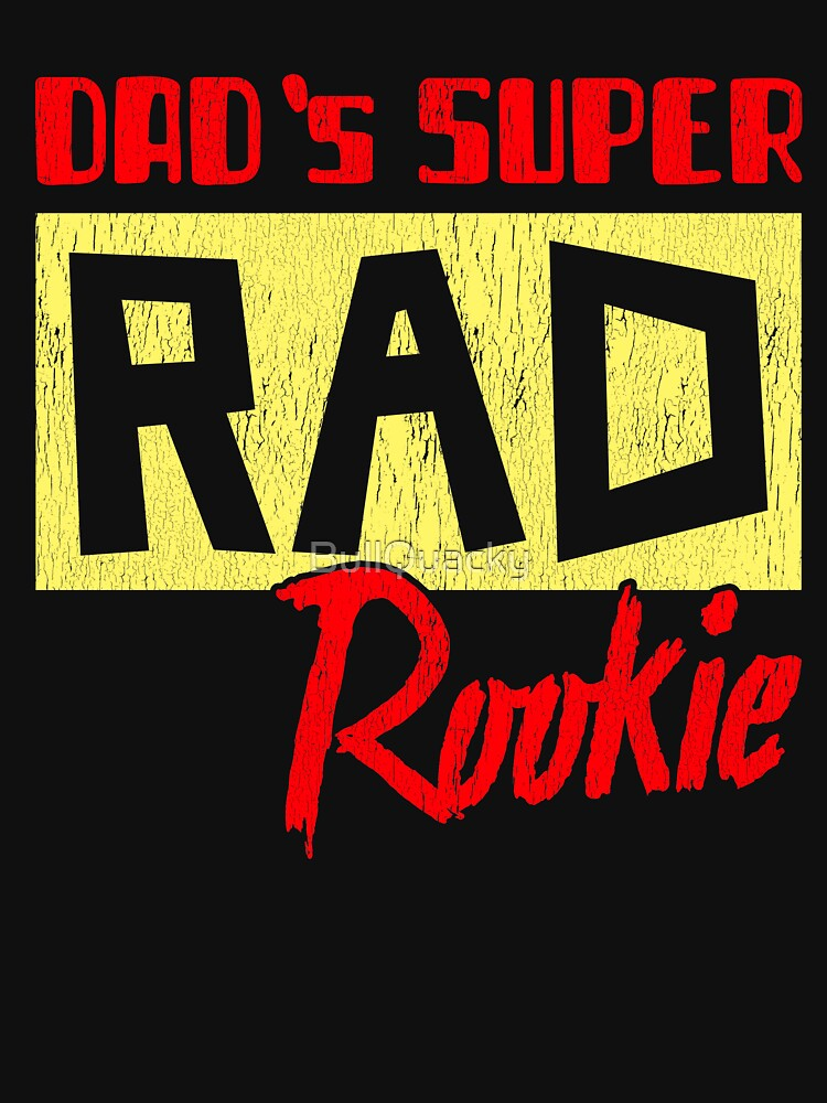Dad's Super Rad Rookie - Cute Kids Shirt - Sports Player Saying Athlete Baseball Basketball Football Player by BullQuacky