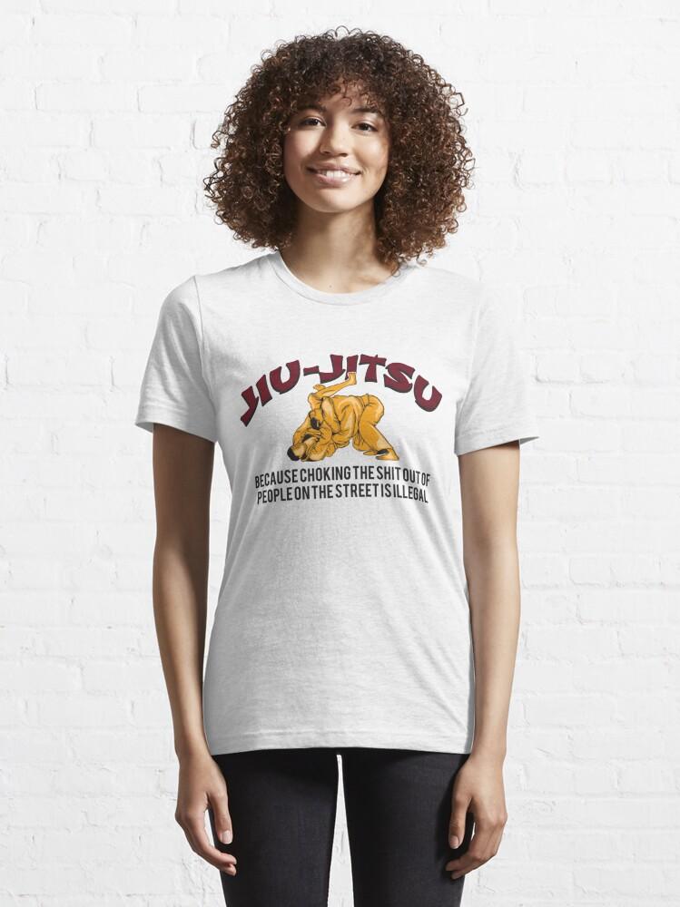Alternative Ansicht von Jiu-Jitsu Because Choking People On The Street - Martial Arts Gift Essential T-Shirt