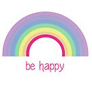 Be Happy by Denise Abé