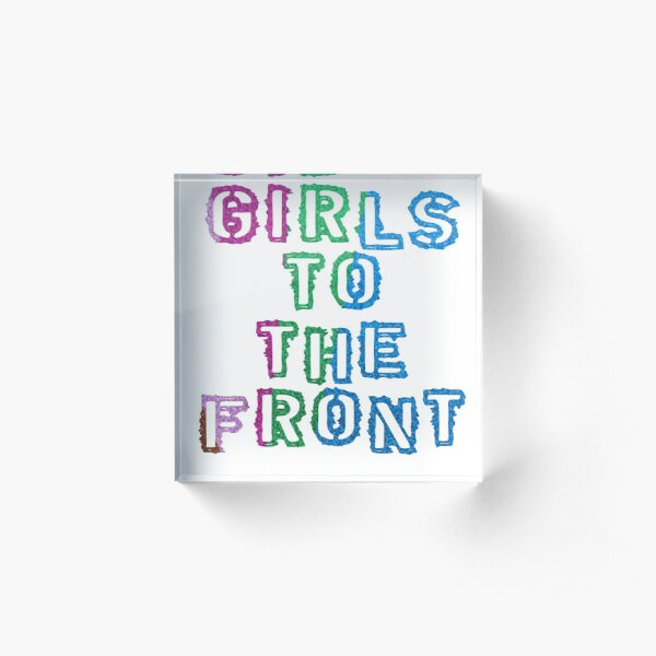 Girls To the Front - Rainbow Glitter Acrylic Block