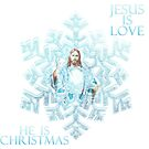 SNOWFLAKE {JESUS IS LOVE HE IS CHRISTMAS) by aiden912