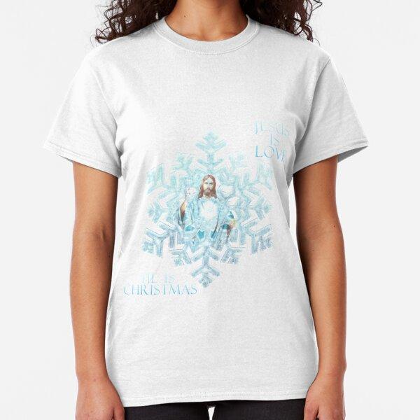 SNOWFLAKE {JESUS IS LOVE HE IS CHRISTMAS) Classic T-Shirt