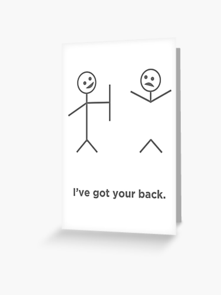 670b4bb450 Funny T-Shirt Stick Figures I Got Your Back