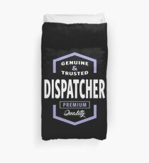 Genuine Dispatcher Duvet Cover
