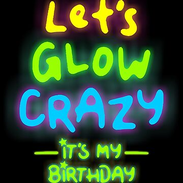 Let's Glow Crazy by VomHaus