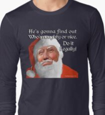 Naughty or Nice Long Sleeve T-Shirt